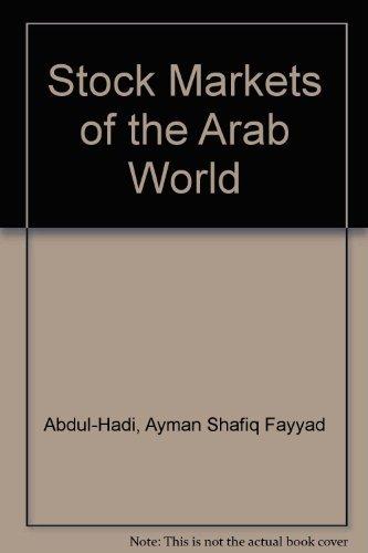 Stock Markets of the Arab World: Trends,: Abdul-Hadi, Ayman Shafiq