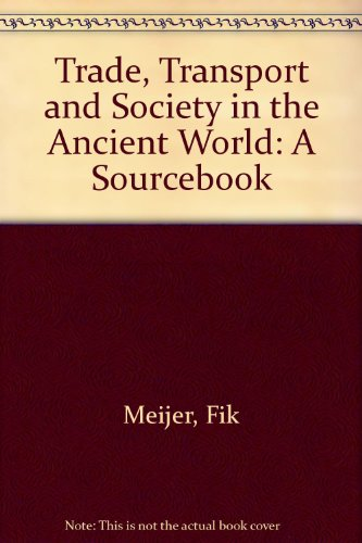 9780415003445: Trade, Transport and Society in the Ancient World: A Sourcebook