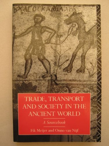 9780415003452: Trade, Transport and Society in the Ancient World: A Sourcebook