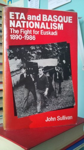 9780415003667: Eta and Basque Nationalism: The Flight from Euskadi
