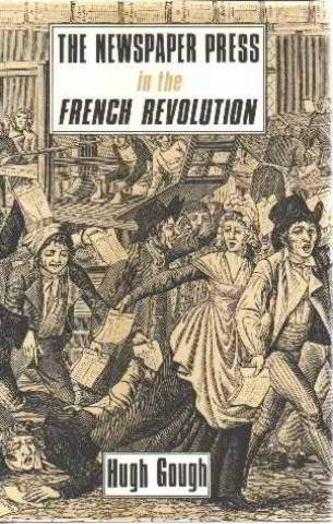 9780415003698: Newspaper Press in the French Revolution