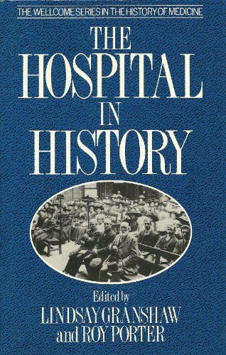 9780415003759: The Hospital in History (Wellcome Institute Series in the History of Medicine)