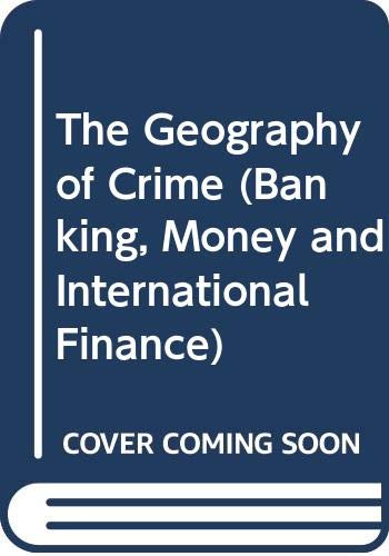 9780415004534: The Geography of Crime