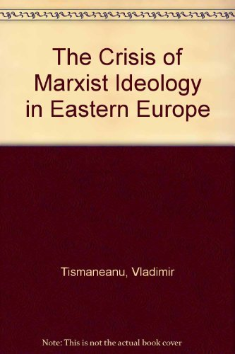 9780415004947: The Crisis of Marxist Ideology in Eastern Europe: The Poverty of Utopia