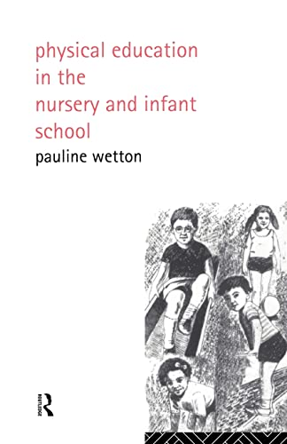 9780415005432: Physical Education in Nursery and Infant Schools