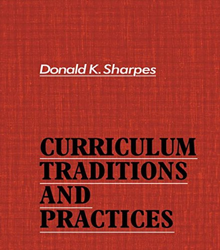 9780415005807: Curriculum Traditions and Practices