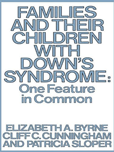 Families And Their Children With Downs Syndrome One Feature In Common