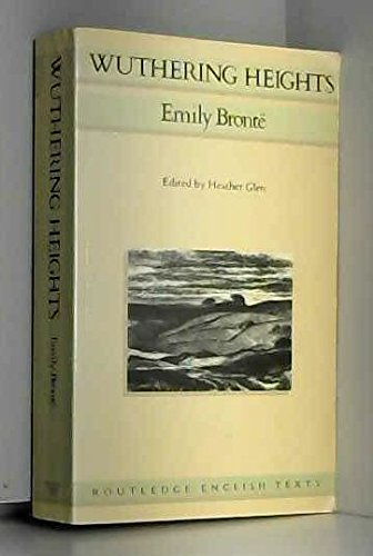 9780415006675: Wuthering Heights (Routledge English Texts)