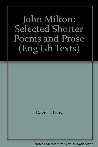 John Milton: Selected Shorter Poems and Prose: Tony Davies