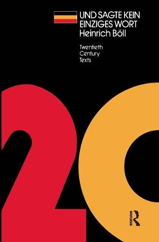 UND SAGTE KEIN EINZIGES WORT : Heinrich: Boll, Heinrich