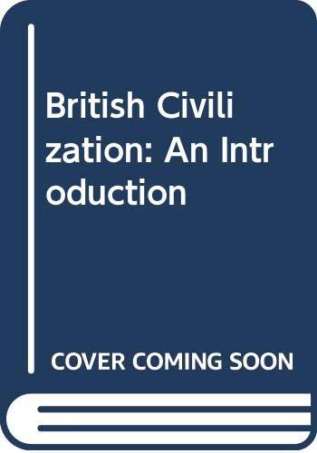 9780415006705: British Civilization: An Introduction