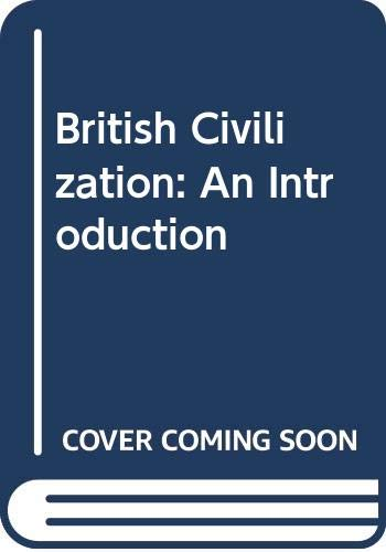 9780415006705: British Civilization: An Introduction