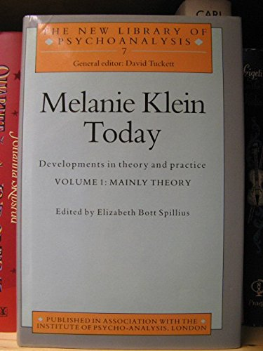 9780415006750: Melanie Klein Today: Mainly Theory v.1: Developments in Theory and Practice: Mainly Theory Vol 1 (The New Library of Psychoanalysis)