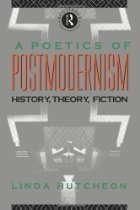 9780415007054: A Poetics of Postmodernism: History, Theory, Fiction