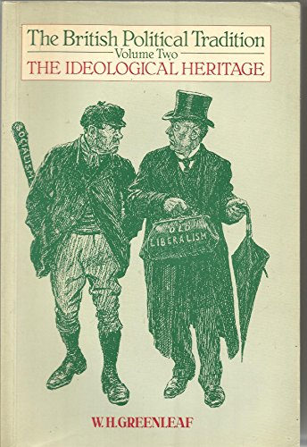9780415007108: The British Political Tradition, Vol 2: The Ideological Heritage