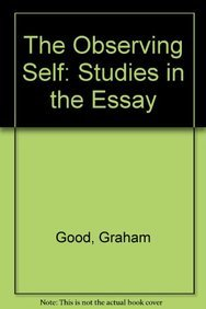 9780415007306: The Observing Self: Studies in the Essay