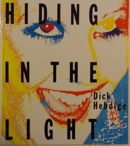 9780415007368: Hiding in the Light: On Images and Things (Comedia)