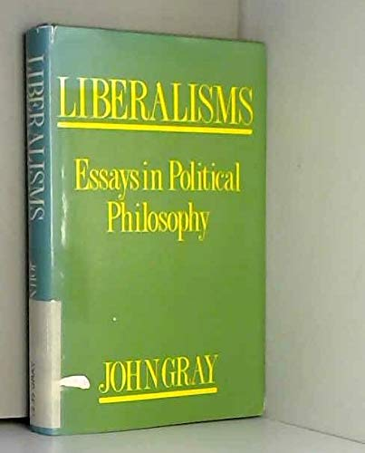 9780415007443: Liberalisms: Essays in Political Philosophy
