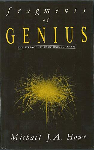 "9780415007818: Fragments of Genius: Investigating the Strange Feats of ""Idiots Savants"""
