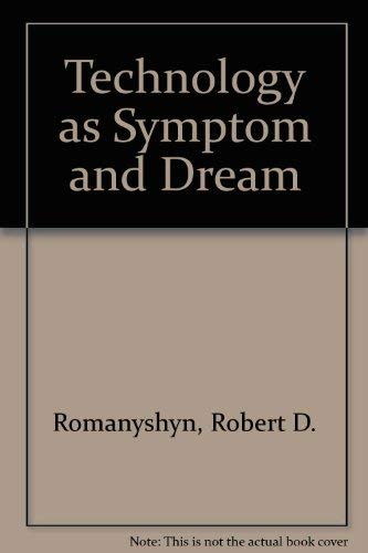 9780415007863: Technology As Symptom and Dream