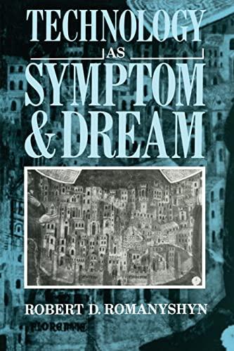 9780415007870: Technology as Symptom and Dream