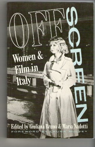 9780415008570: Off Screen: Women and Film in Italy