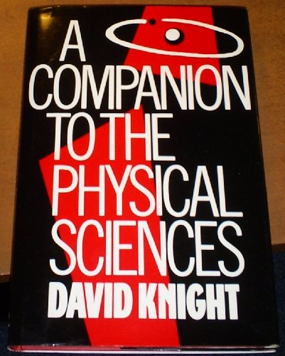 9780415009010: A Companion to the Physical Sciences
