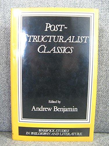 Post-Structuralist Classics.: BENJAMIN, A., (ed.),