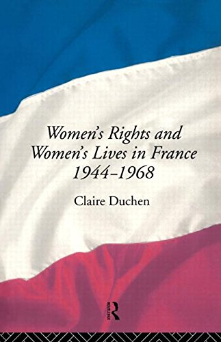 9780415009348: Women's Rights and Women's Lives in France 1944-68 (Volume 1)
