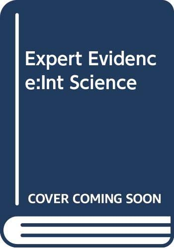9780415009416: Expert Evidence: Interpreting Science in the Law