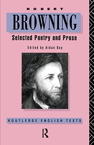 9780415009522: Robert Browning: Selected Poetry and Prose (Routledge English Texts)