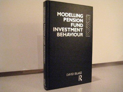 9780415009898: Modelling Pension Fund Investment Behaviour