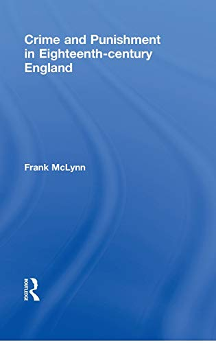 9780415010146: Crime and Punishment in Eighteenth Century England