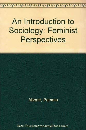 9780415010368: An Introduction to Sociology: Feminist Perspectives