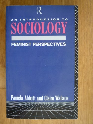9780415010375: AN INTRODUCTION TO SOCIOLOGY : Feminist Perpectives