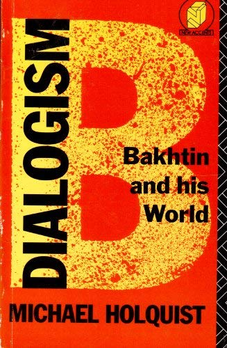 9780415011792: Dialogism: Bakhtin and His World (New accents)