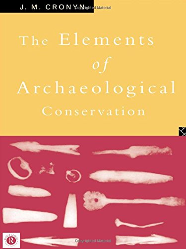 9780415012072: Elements of Archaeological Conservation