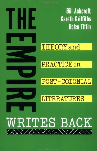 9780415012096: The Empire Writes Back: Theory and Practice in Post-Colonial Literatures