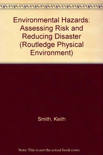 9780415012164: ENVIRONMENTAL HAZARDS CL (Routledge Physical Environment Series)