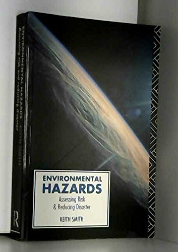 9780415012171: ENVIRONMENTAL HAZARDS PB (Routledge Physical Environment Series)