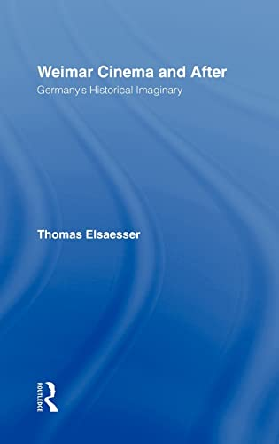 9780415012348: Weimar Cinema and After: Germany's Historical Imaginary