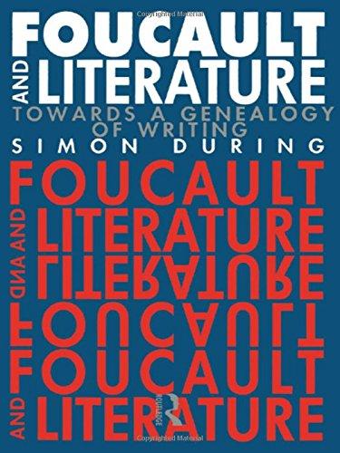 9780415012416: Foucault and Literature: Towards a Genealogy of Writing