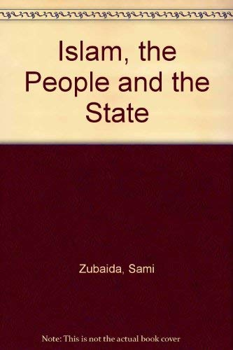 9780415012775: Islam, the People and the State: Essays on Political Ideas and Movements in the Middle East