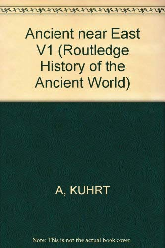 9780415013536: Ancient near East V1 (Routledge History of the Ancient World)
