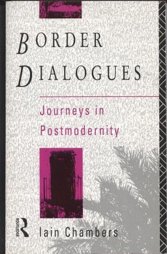 9780415013758: Border Dialogues:Jour Postmod: Journeys in Postmodernity (A Comedia Book)