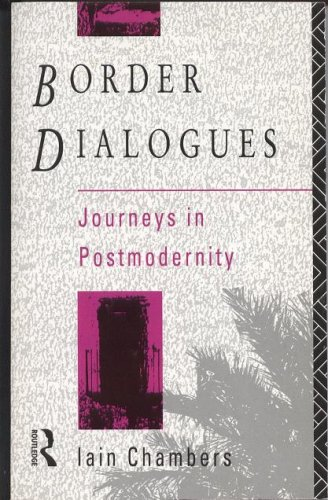 9780415013758: Border Dialogues: Journeys in Postmodernity (A Comedia Book)