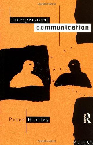 9780415013857: Interpersonal Communication
