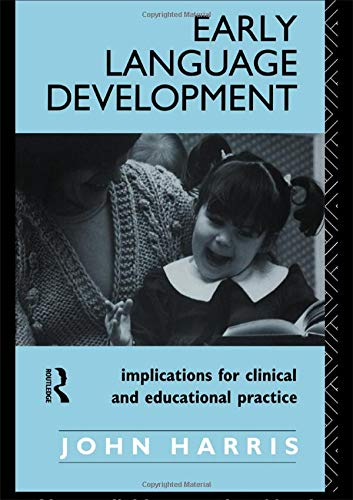 9780415014175: Early Language Development: Implications for Clinical and Educational Practice