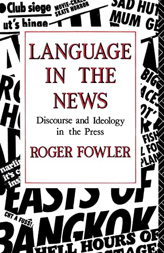 9780415014199: Language in the News: Discourse and Ideology in the Press