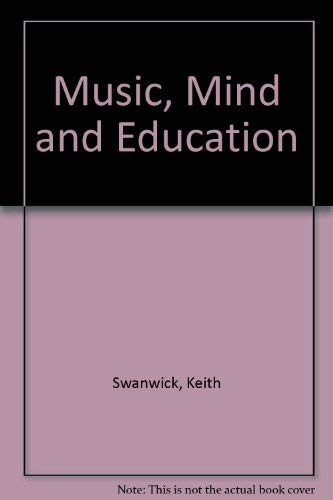 9780415014786: Music, Mind and Education